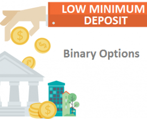 All Brokers Who Accept a Binary Options Low Minimum Deposit